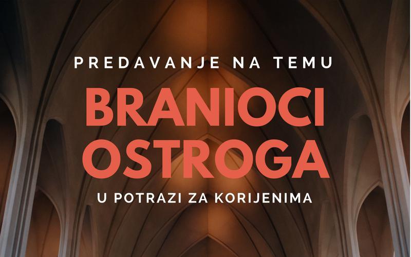 Predavanje na temu Branioci Ostroga u potrazi za korijenima