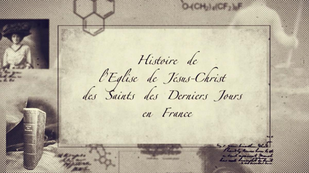 History video of the Mormon Church in France