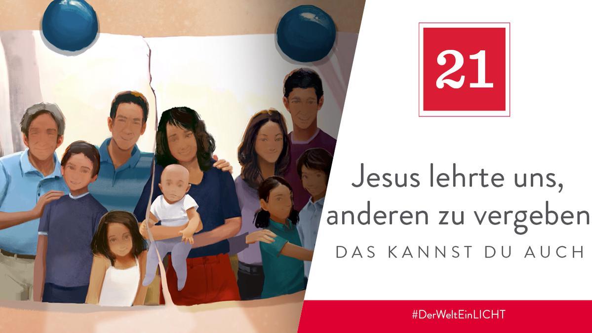 21. Dezember - Jesus lehrte uns, anderen zu vergeben
