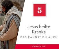 Jesus heilte Kranke