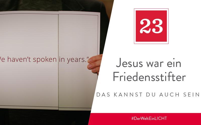 Jesus war ein Friedensstifter – das kannst du auch sein