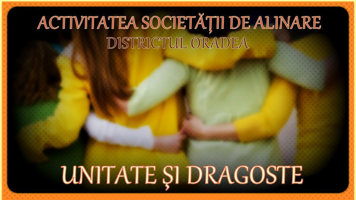 Unitate și dragoste: Activitate Societății de Alinare Districtul Oradea