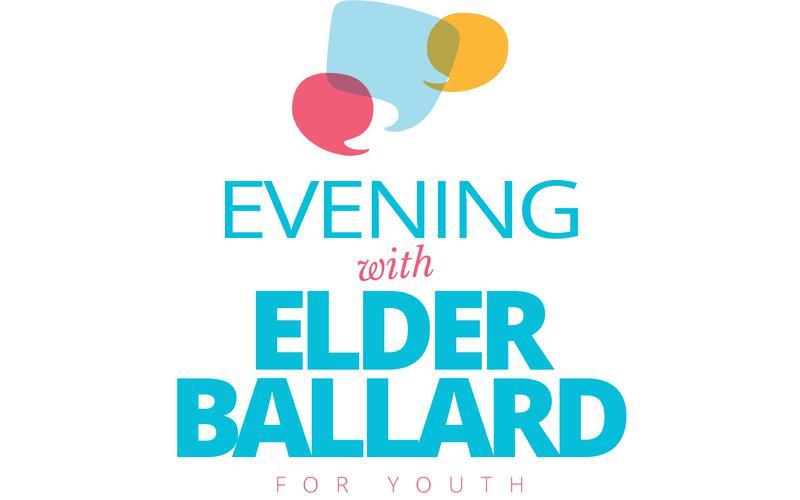 Evening with Elder Ballard for Youth