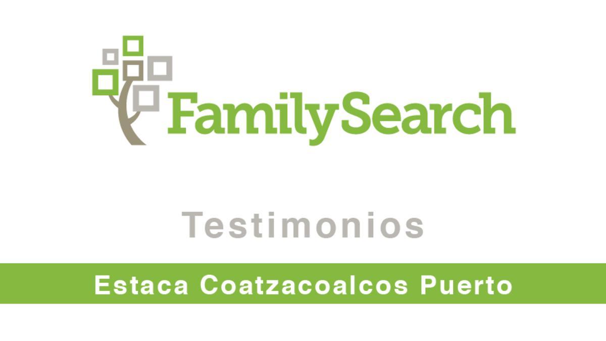 Testimonios Estaca Coatzacoalcos.jpg