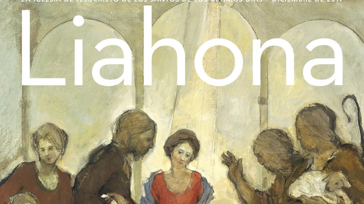 Portada de la revista Liahona de diciembre 2017