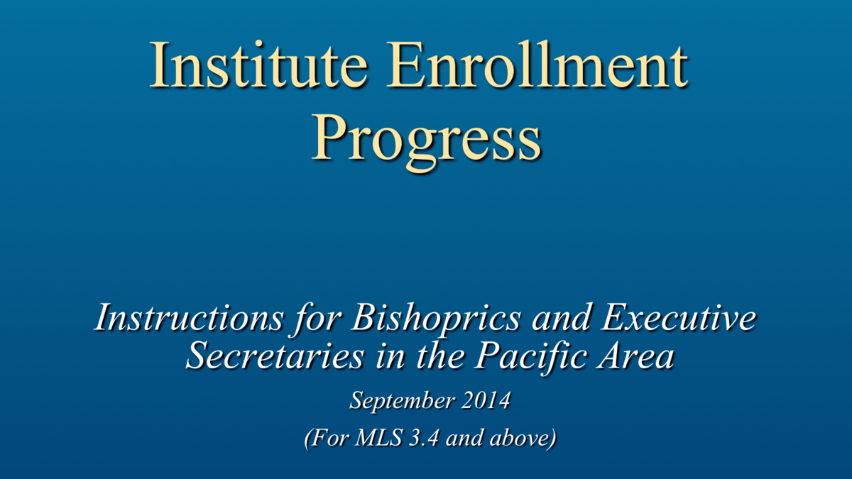 Bishops and Exec Secretaries Institute Enrollment Process