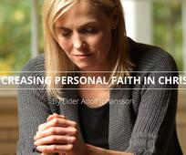Increasing Personal Faith in Christ