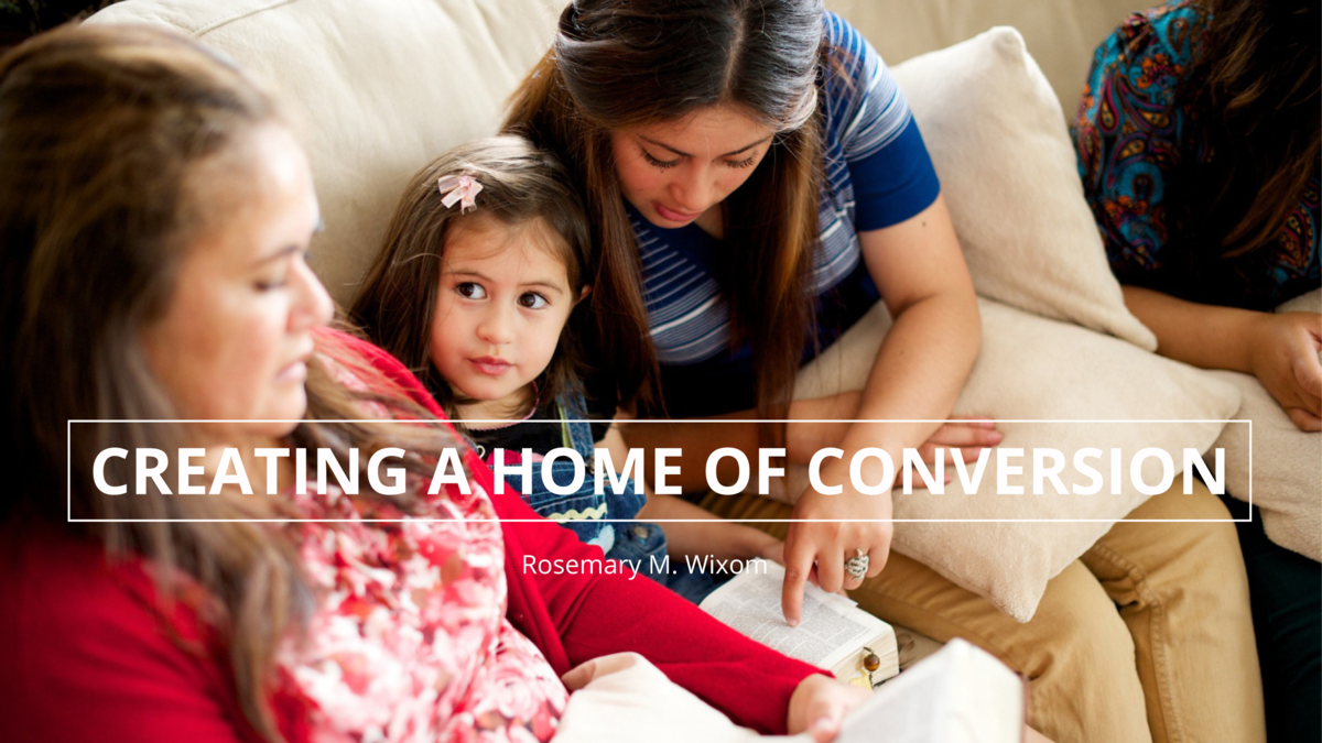 Creating a Home of Conversion