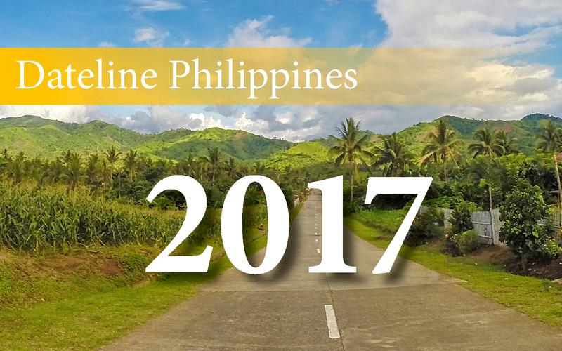 Dateline Philippines 2017
