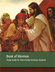Book of Mormon Study Guide for Home-Study Seminary Students
