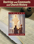 Doctrine and Covenants and Church History Student Study Guide