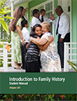 Introduction to Family History Student Manual
