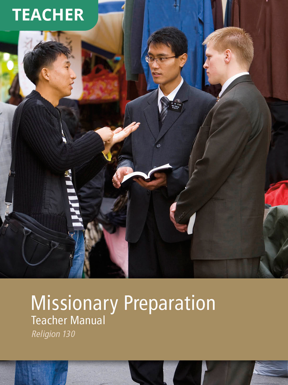 Missionary Preparation Teacher Manual (Rel 130)