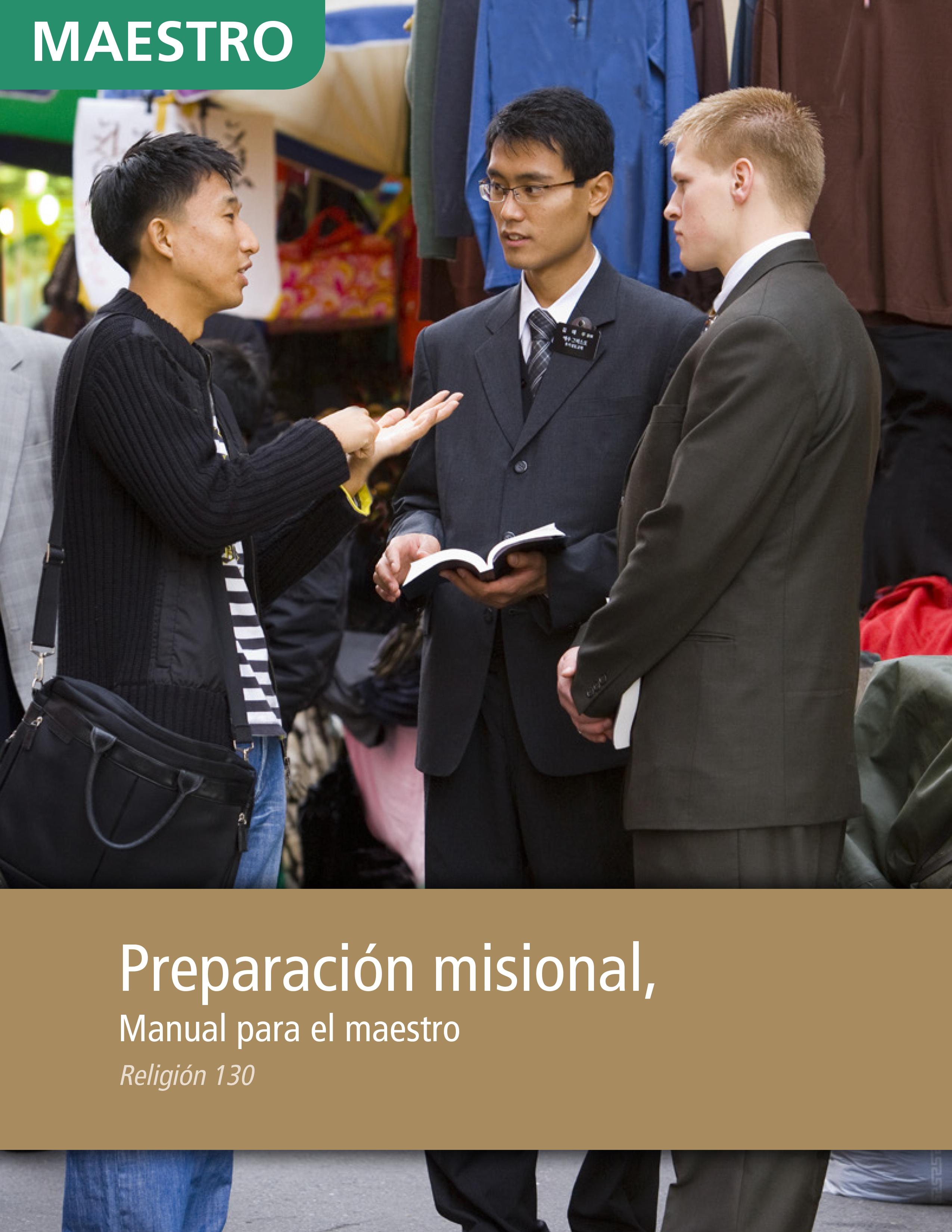 Preparación misional: Manual para el maestro (Religión 130)