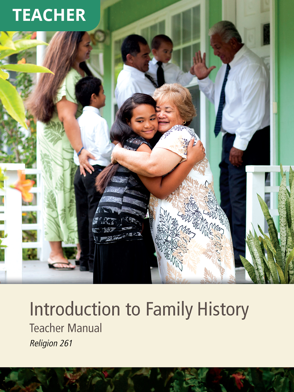 Introduction to Family History Teacher Manual (Rel 261)