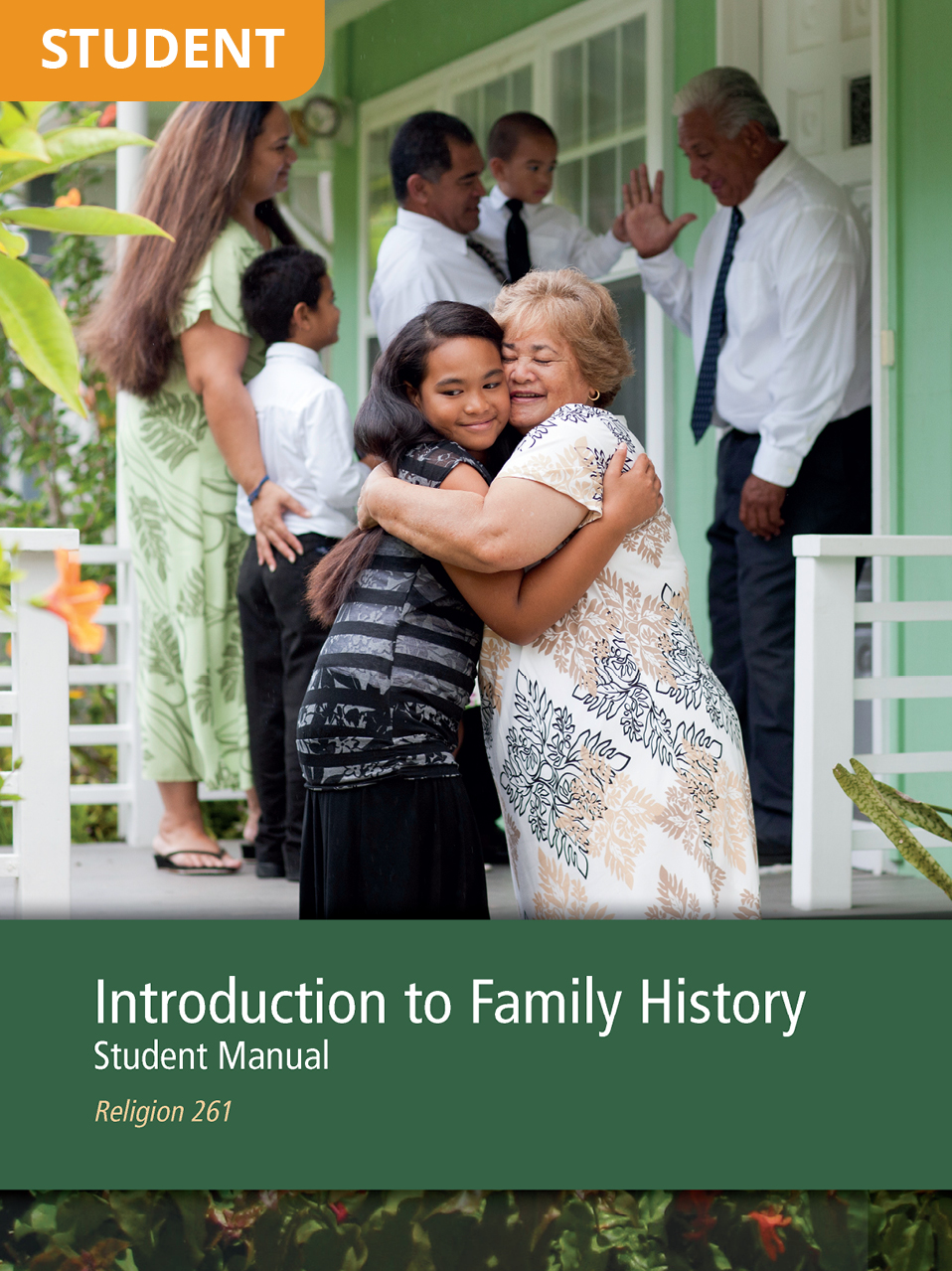 Introduction to Family History Student Manual (Rel 261)