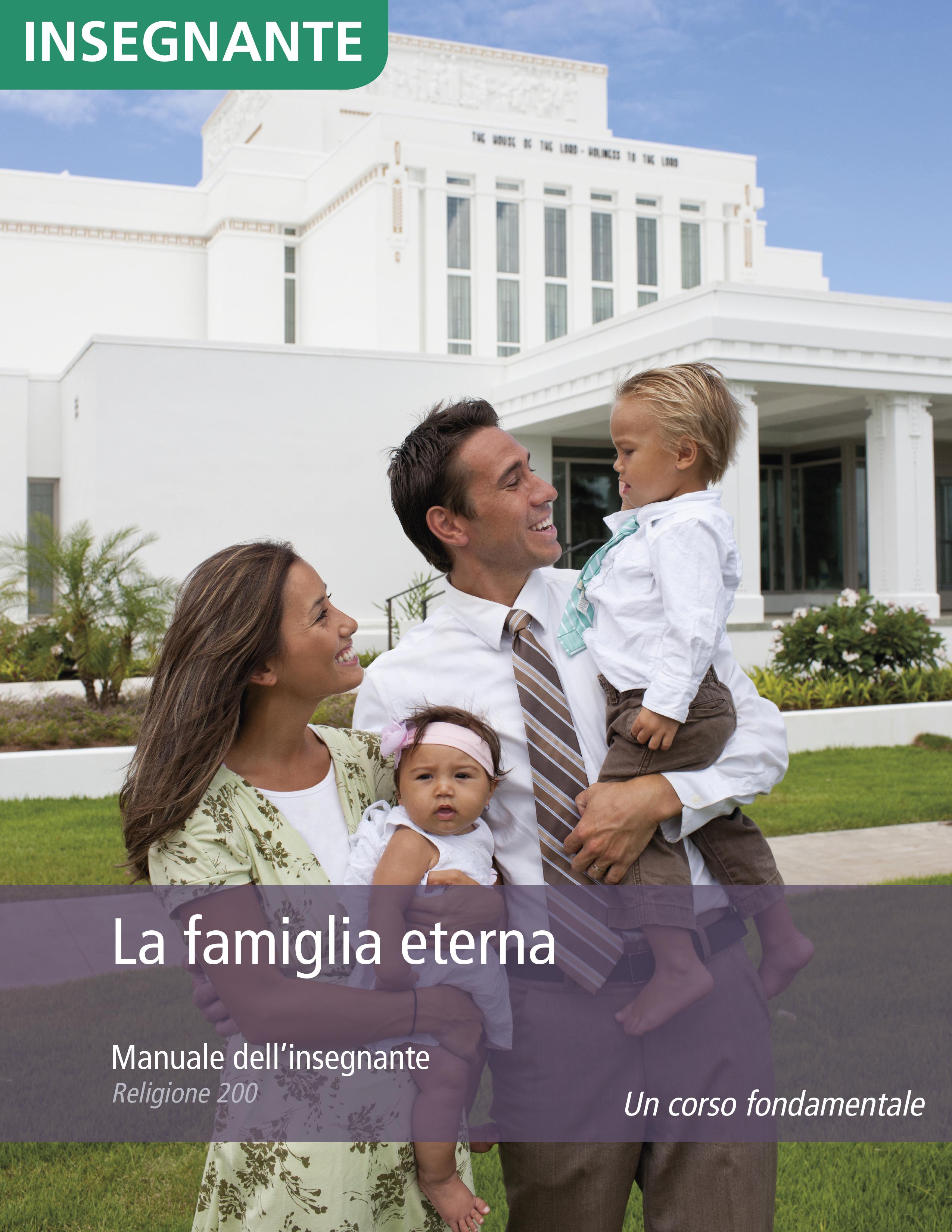 La famiglia eterna – Manuale dell'insegnante (Religione 200)