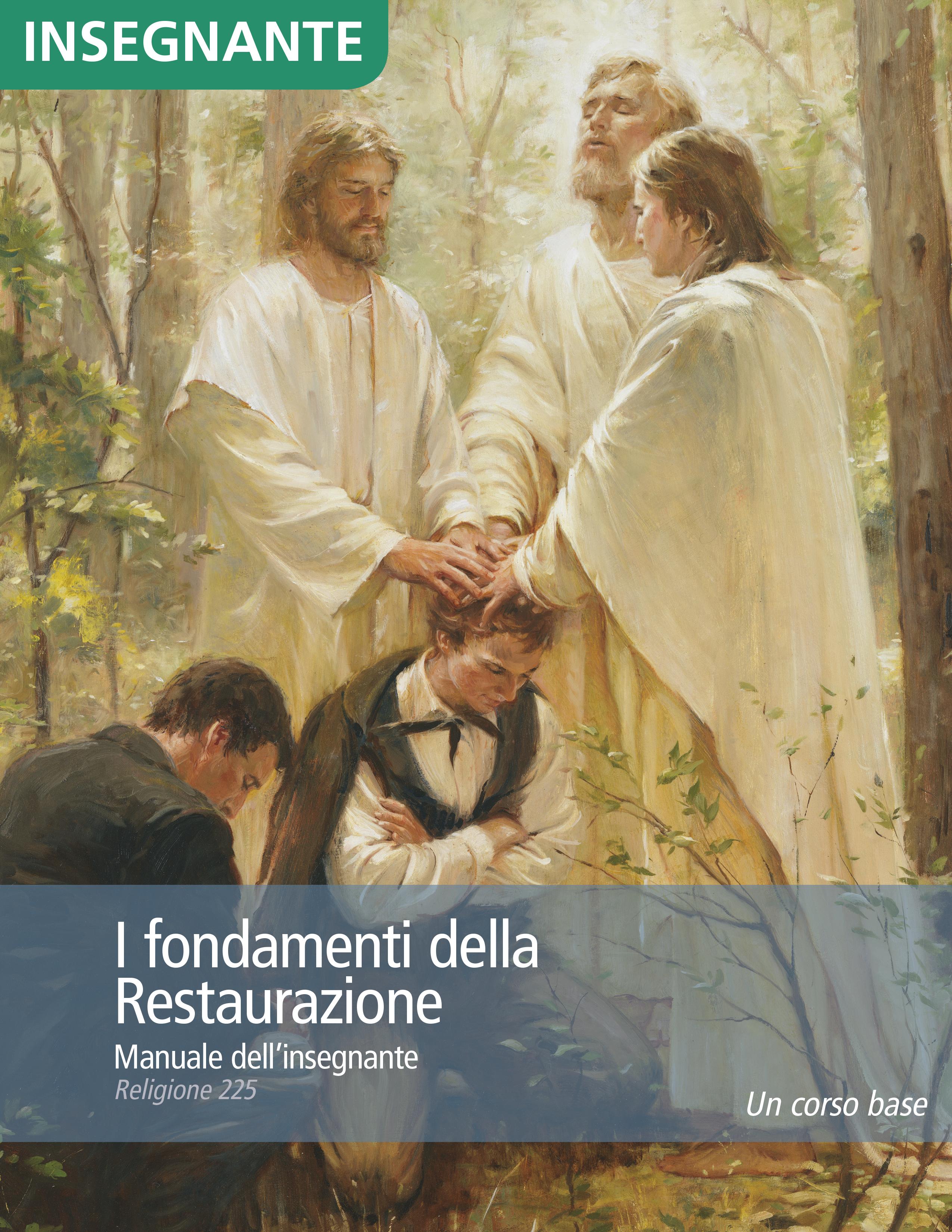 I fondamenti della Restaurazione – Manuale dell'insegnante (Religione 225)