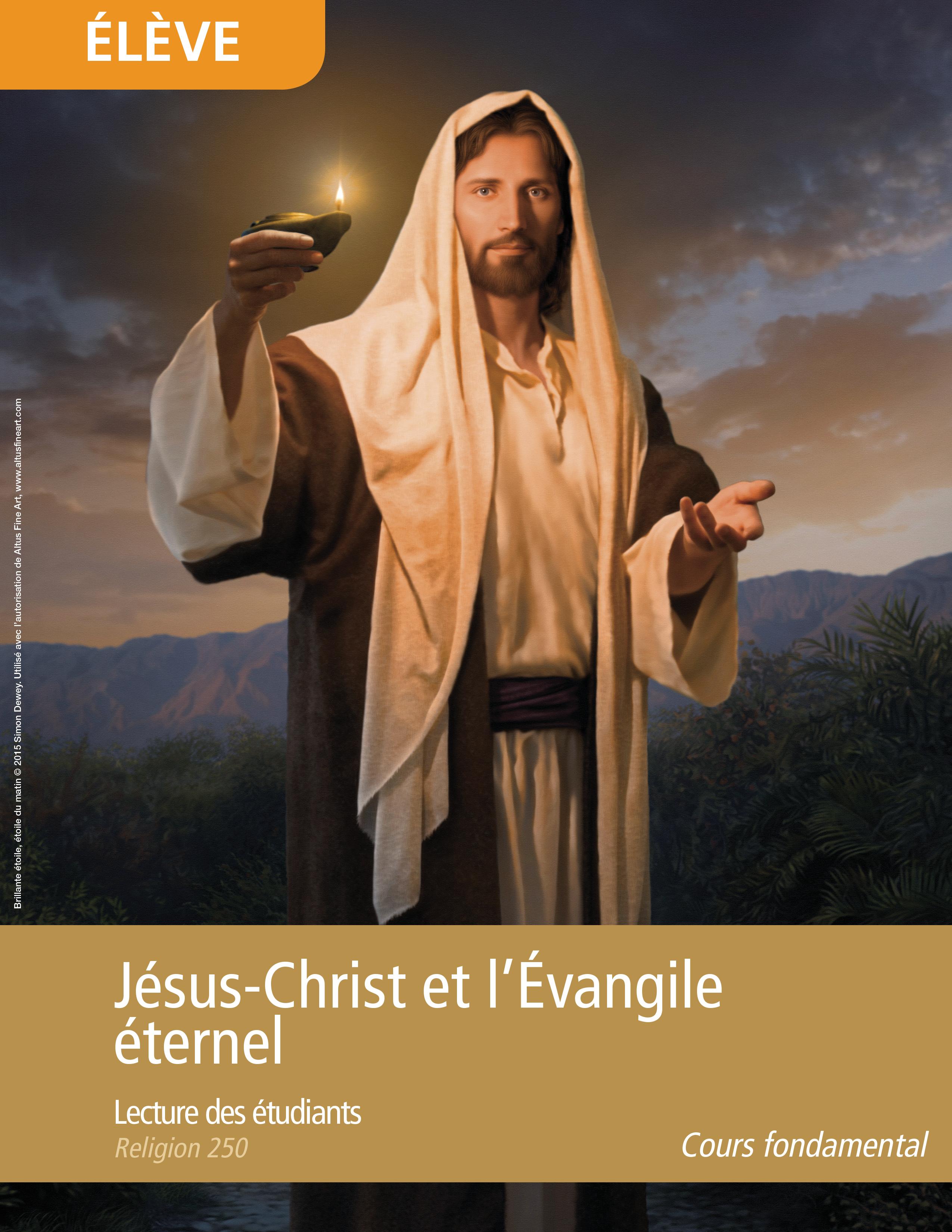 Jésus-Christ et l'Évangile éternel, lectures des étudiants (Religion 250)