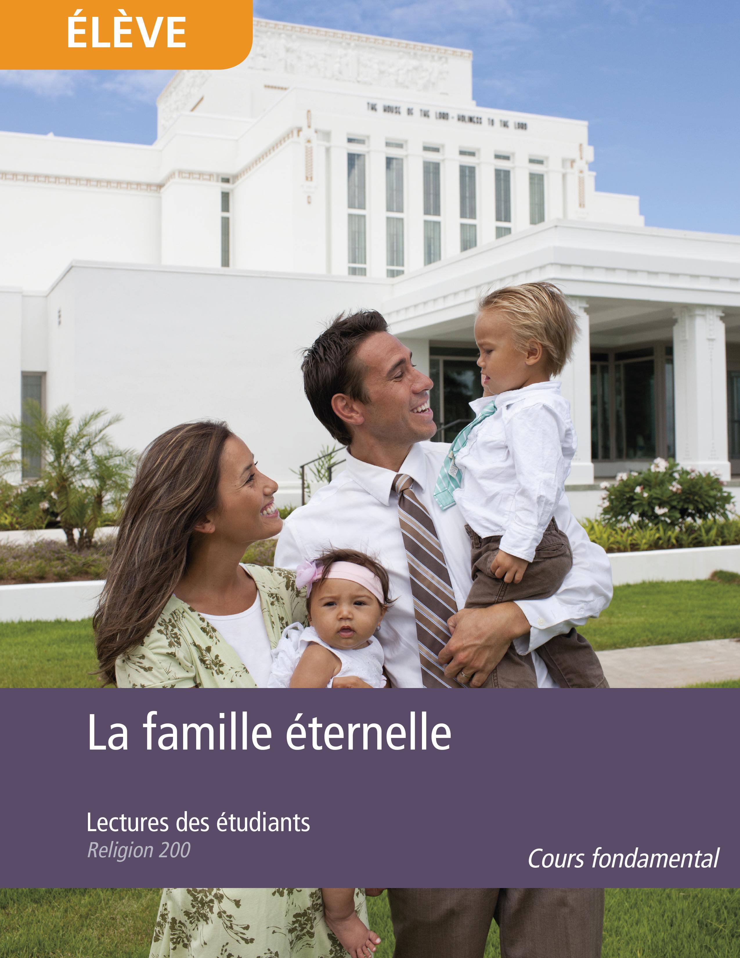 La famille éternelle, lectures des étudiants (Religion 200)