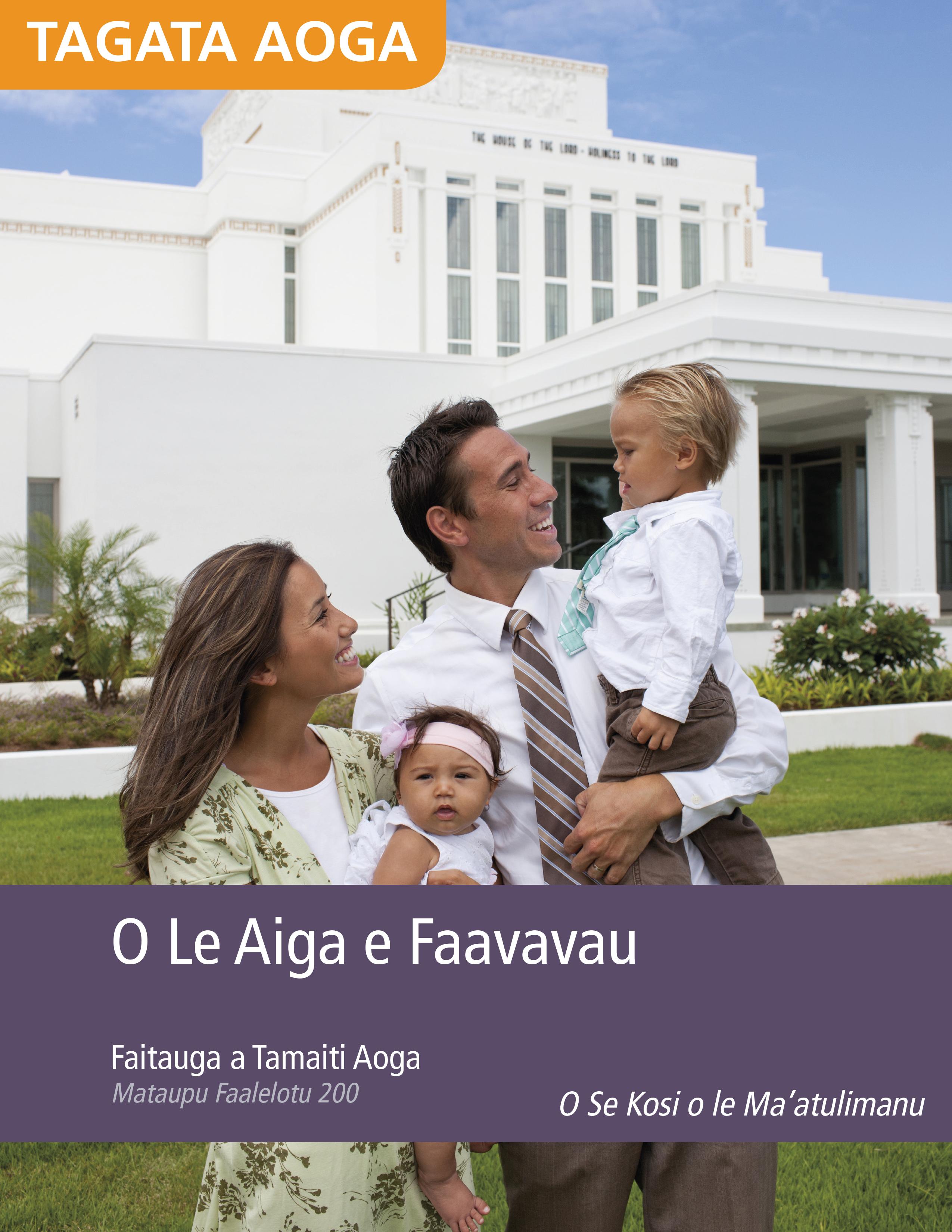 Faitauga a Tagata Aoga o Le Aiga e Faavavau (Mataupu Faalelotu 200)