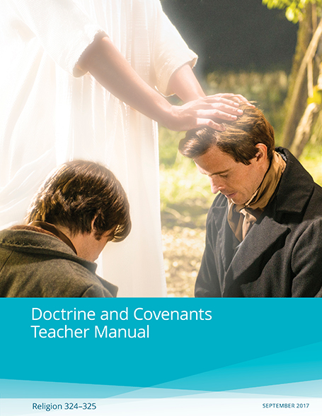 Doctrine and Covenants Teacher Manual (Rel 324–325) (2017)