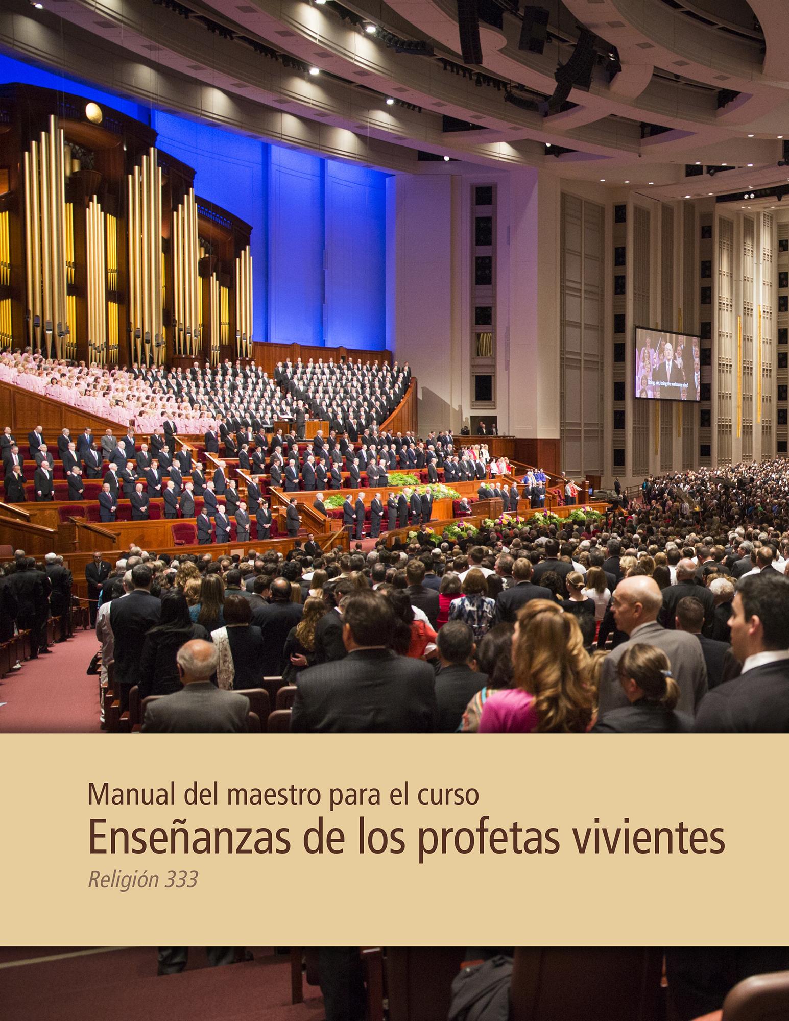 Enseñanzas de los profetas vivientes: Guía para el instructor