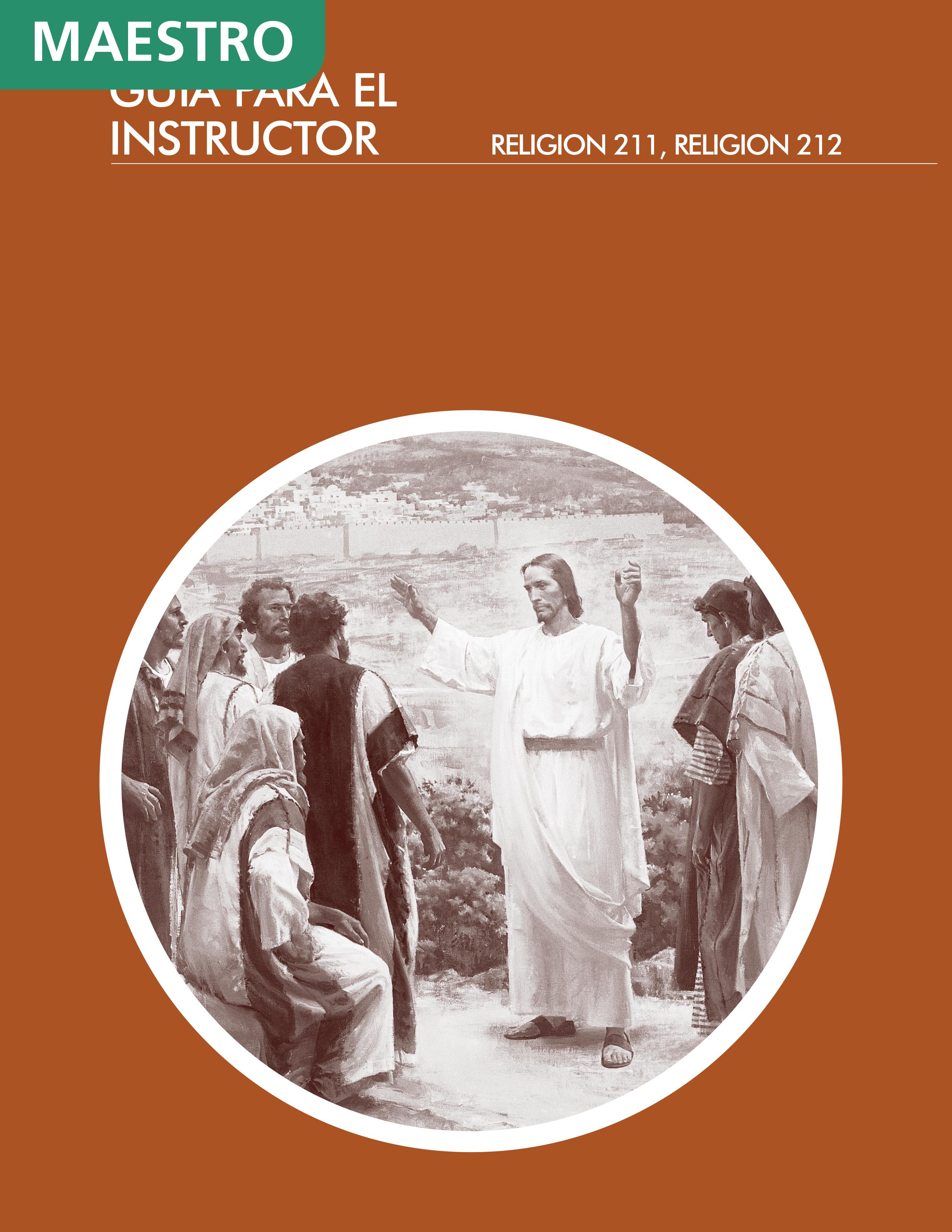 La vida y enseñanzas de Cristo y Sus apóstoles: Guía para el instructor