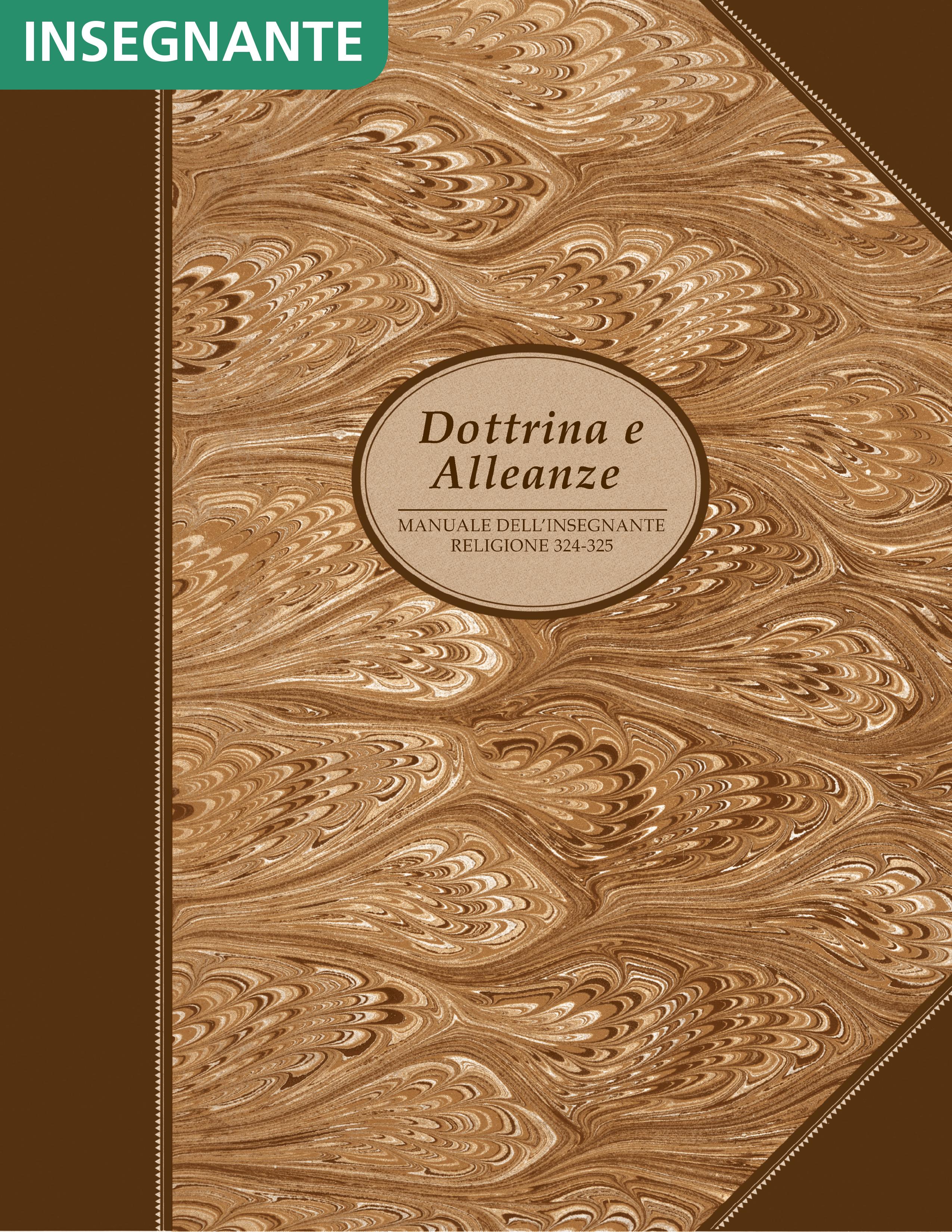 Dottrina e Alleanze – Manuale dell'insegnante (Religione 324–325)