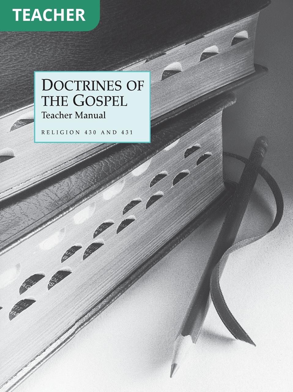 Doctrines of the Gospel Teacher Manual (Rel 430–431)
