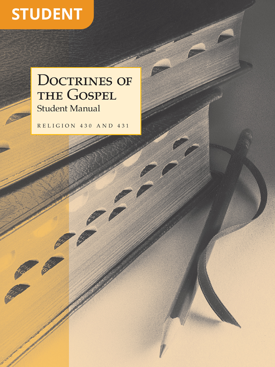 Doctrines of the Gospel Student Manual (Rel 430–431)