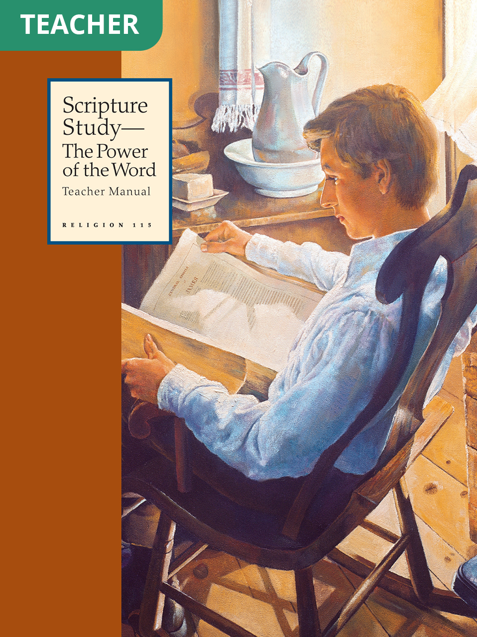 Scripture Study—The Power of the Word Teacher Manual (Rel 215)