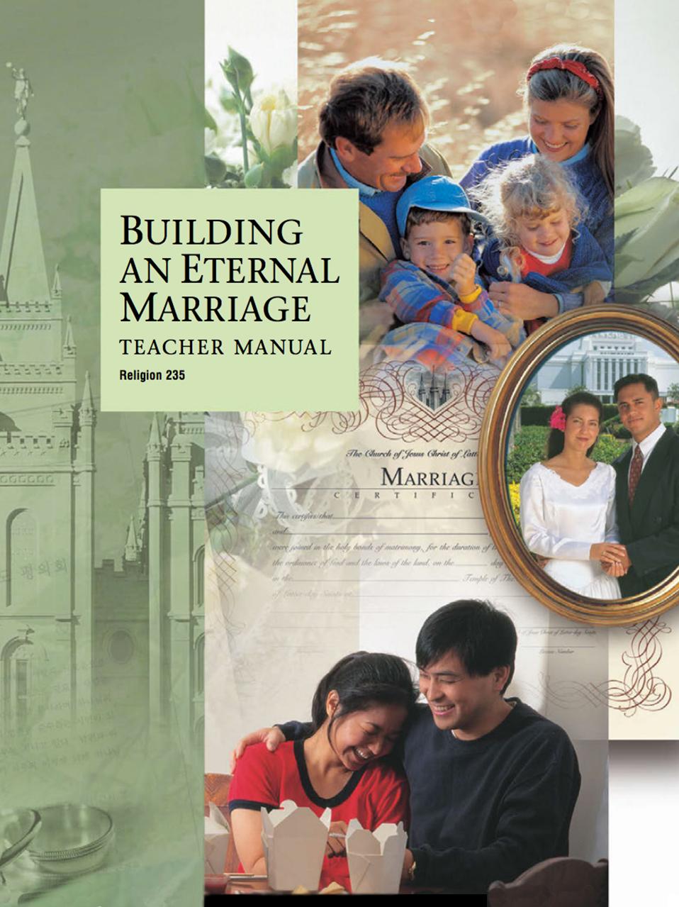 Building an Eternal Marriage Teacher Manual (Rel 235)
