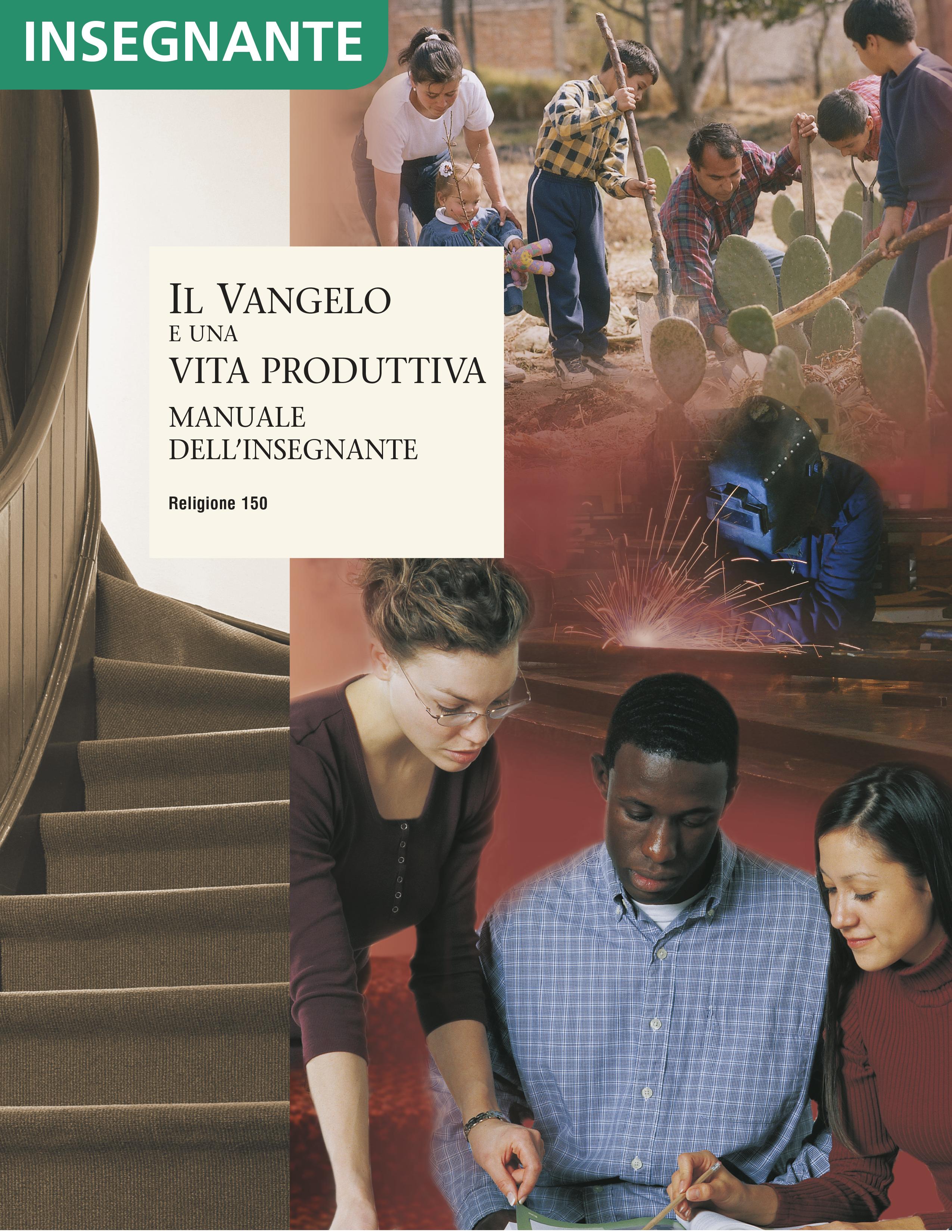 Il Vangelo e una vita produttiva – Manuale dell'insegnante (Religione 150)
