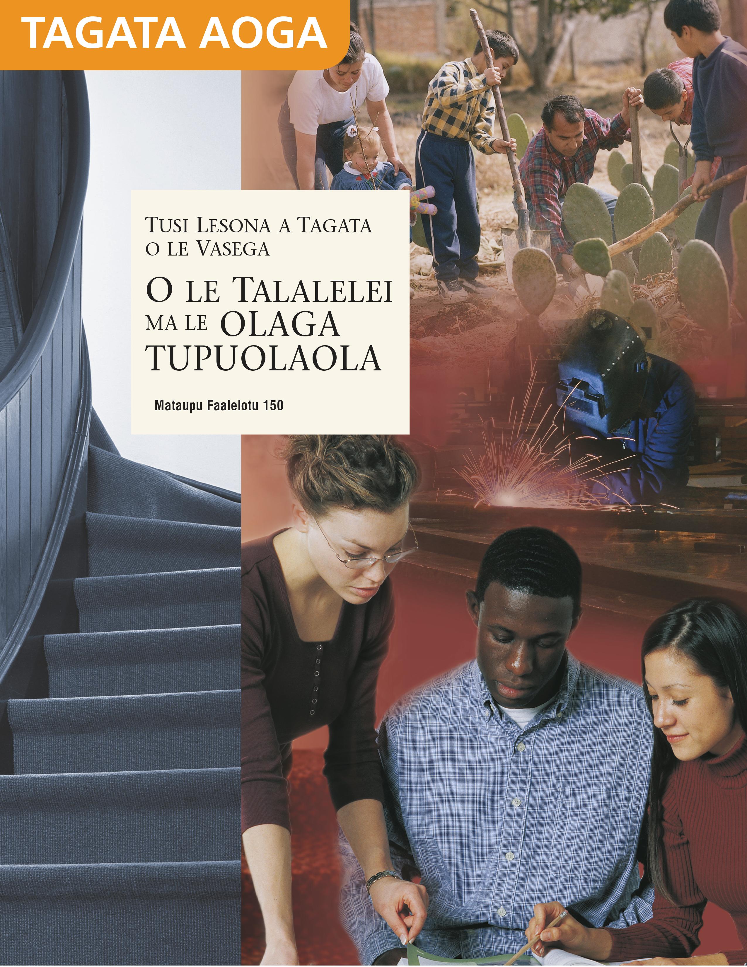 Tusi Lesona a le Tagata Aoga O Le Talalelei ma le Olaga Tupuolaola (Mataupu Faalelotu 150)