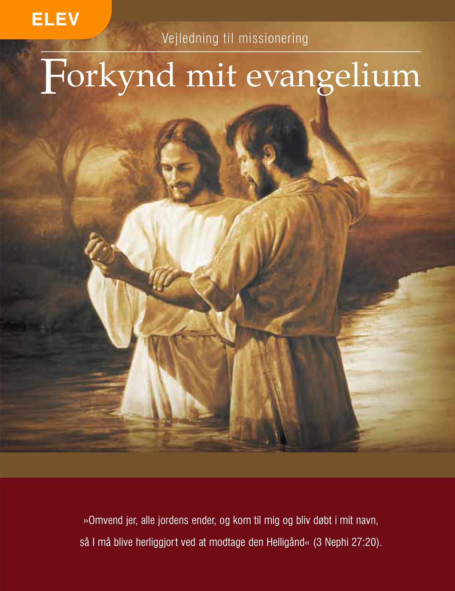 Forkynd mit evangelium
