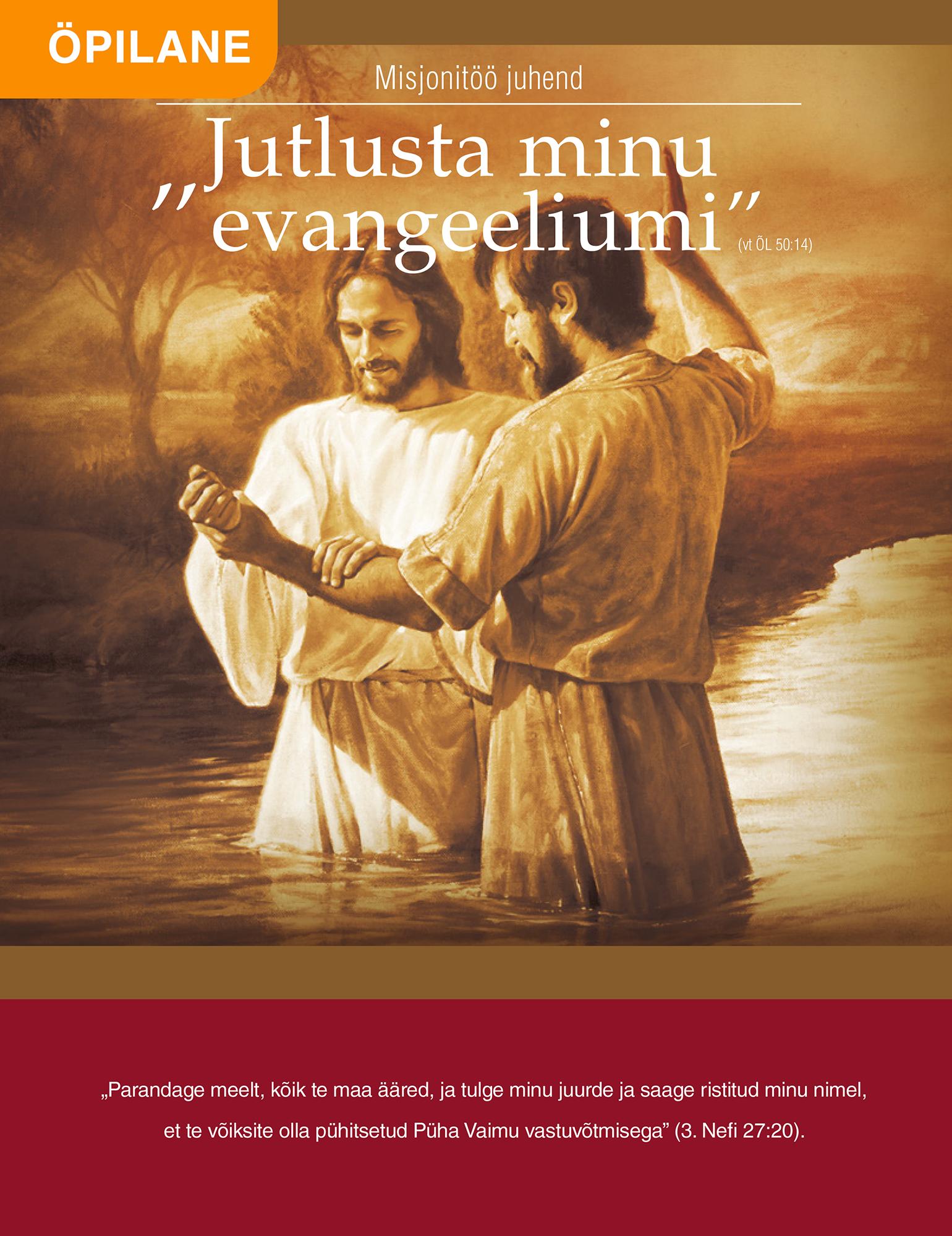 Jutlusta minu evangeeliumi