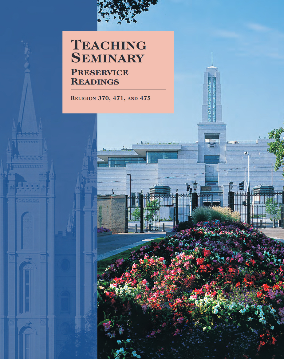Teaching Seminary Preservice Readings (Rel 370, 471, and 475)