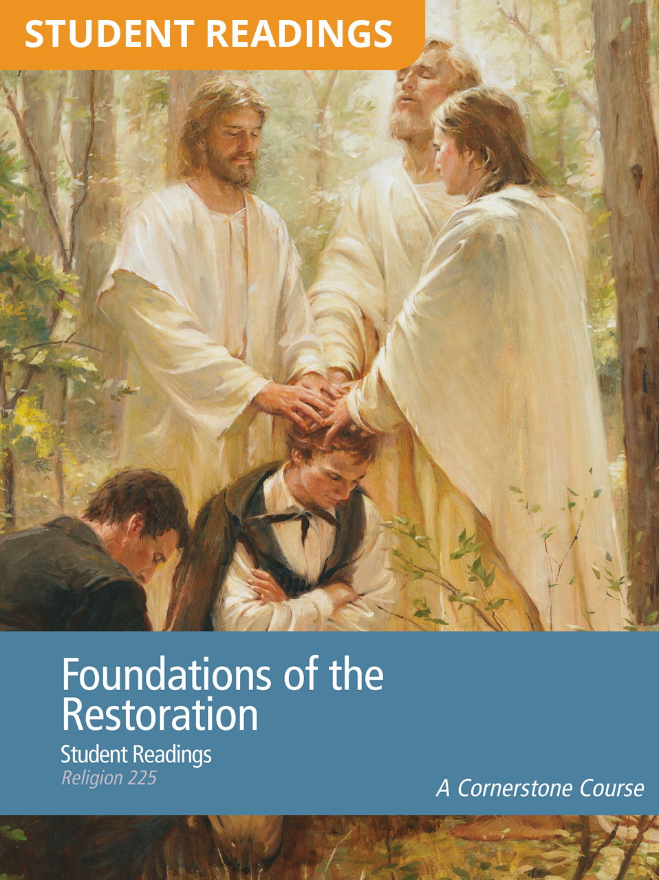 Foundations of the Restoration Student Readings (Rel 225)