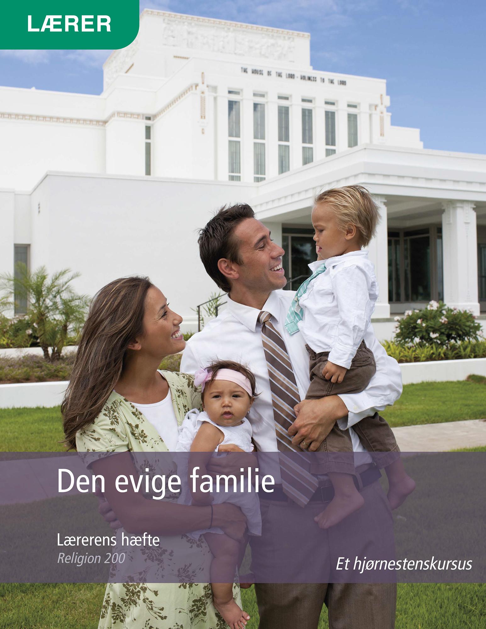 Den evige familie – Lærerens hæfte (Rel 200)