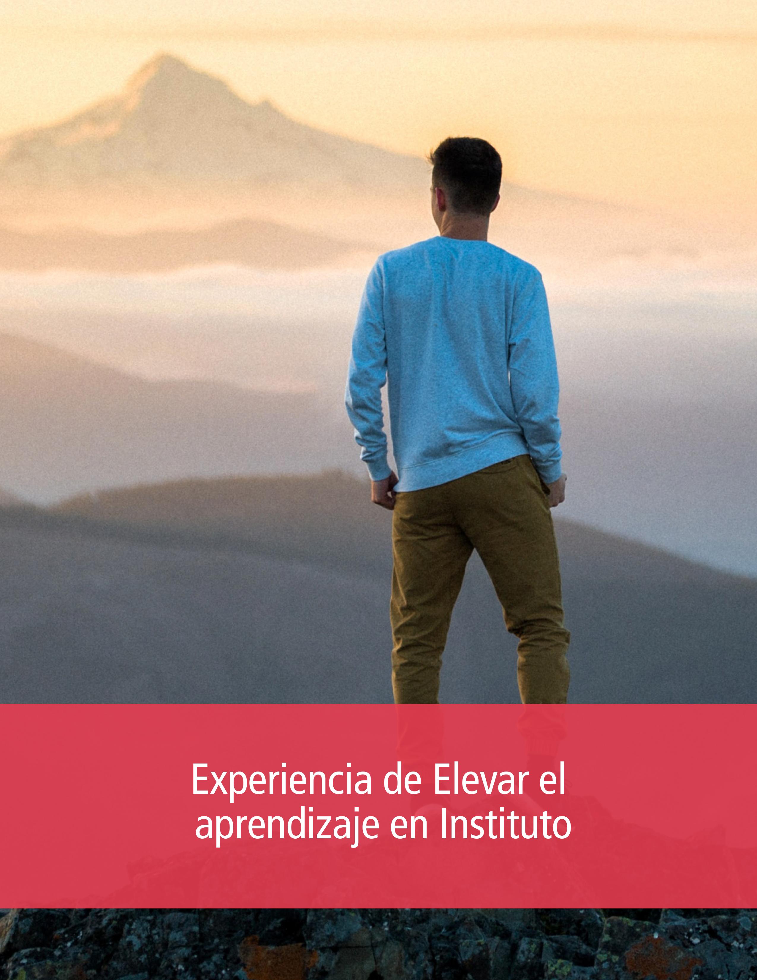 Experiencia de Elevar el aprendizaje en Instituto