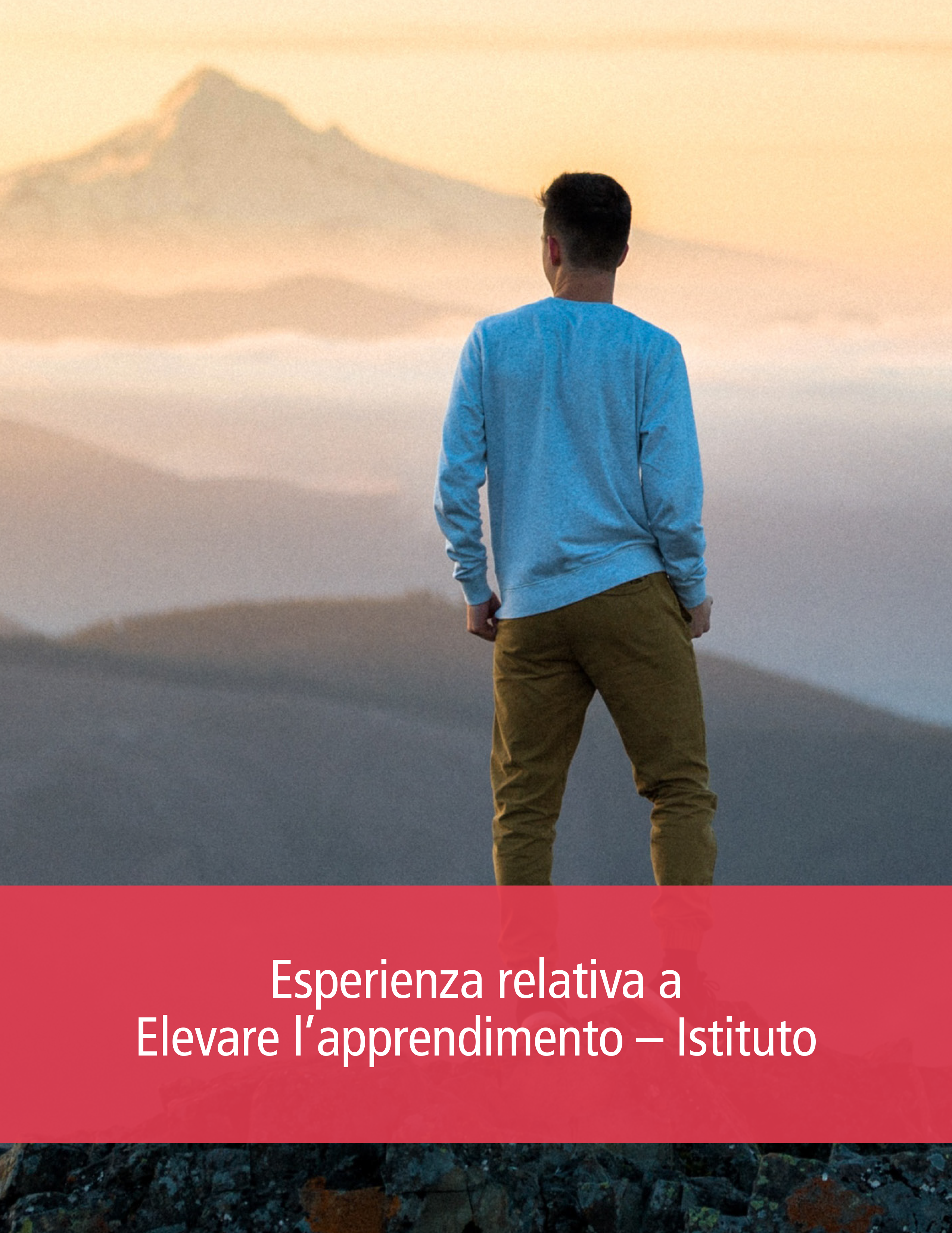 Esperienza relativa a Elevare l'apprendimento – Istituto