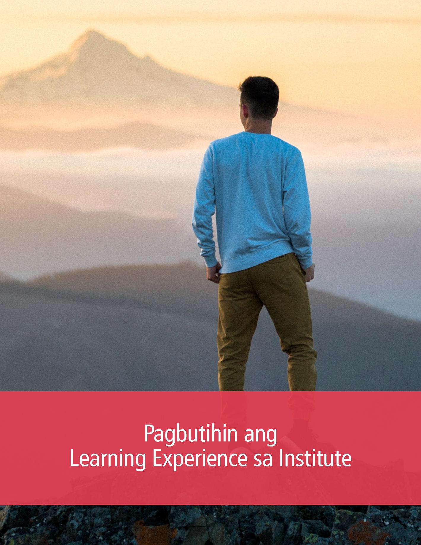 Pagbutihin ang Learning Experience sa Institute