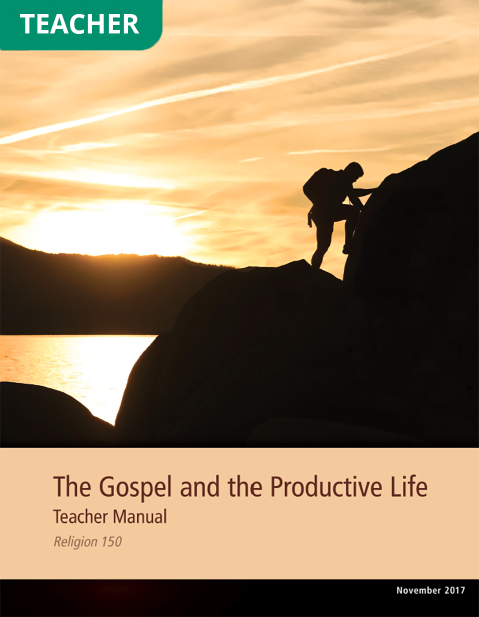 The Gospel and the Productive Life Teacher Manual (Rel 150)