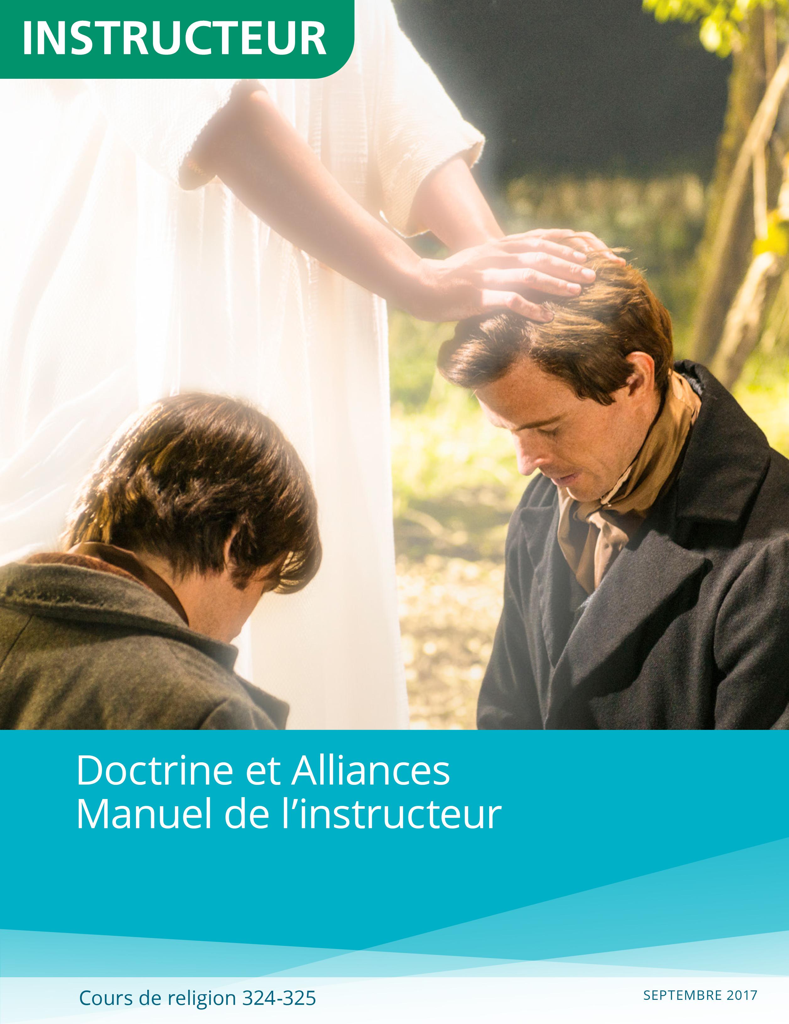 Doctrine et Alliances, manuel de l'instructeur