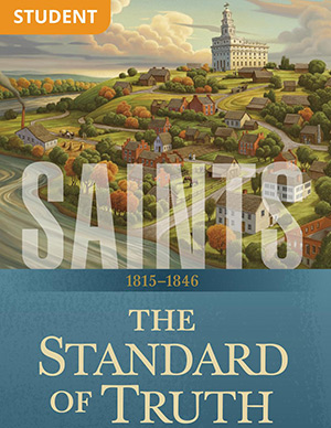 Saints: The Story of the Church of Jesus Christ in the Latter Days, Vol. 1, The Standard of Truth, 1815–1846