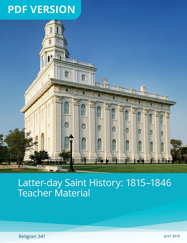 Latter-day Saint History: 1815–1846 Teacher Manual (Rel 341)