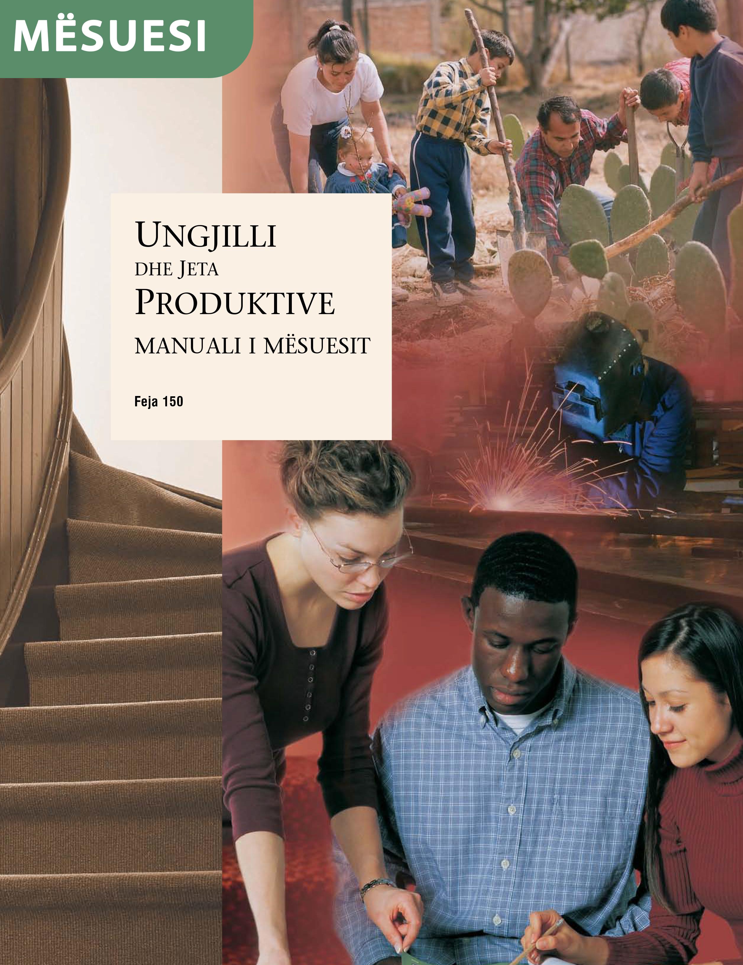 Ungjilli dhe Jeta Produktive – Manuali i Mësuesit (Feja 150)