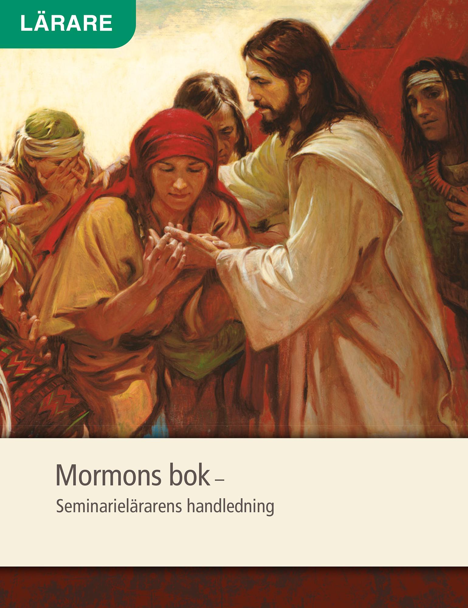 Mormons bok – Seminarielärarens handledning
