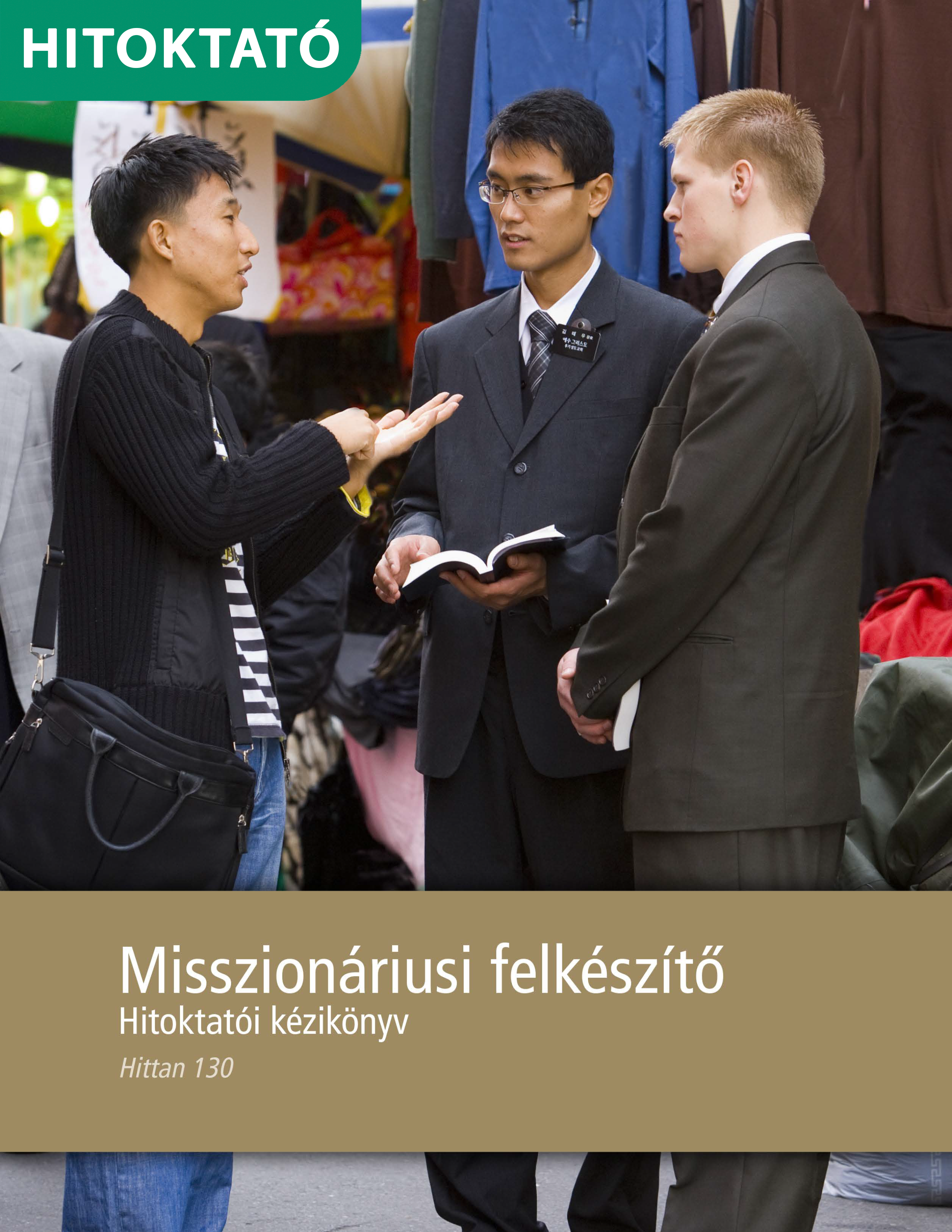 Misszionáriusi felkészítő tanári kézikönyv (Hittan 130)